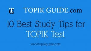 10 Best Study Tips for TOPIK Test