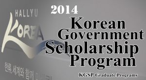 Korean Government Scholarship Program (KGSP) 2014
