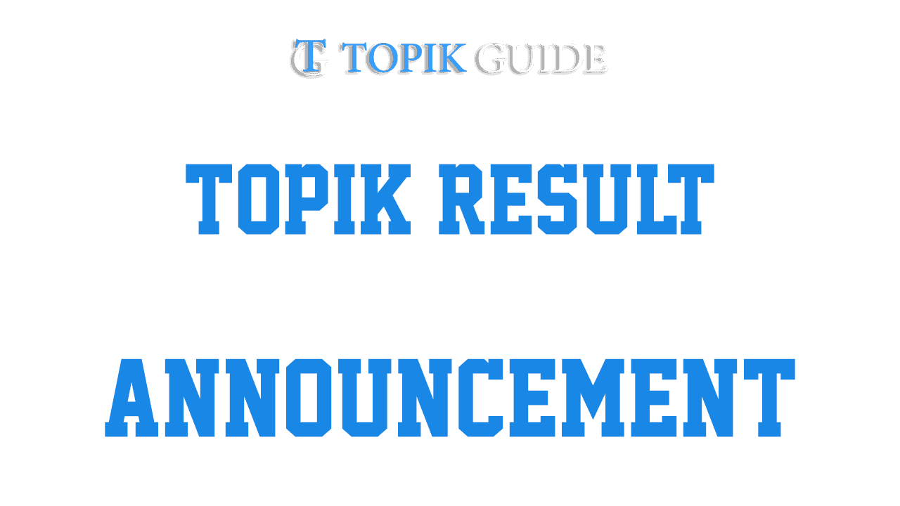TOPIK Result Announcement