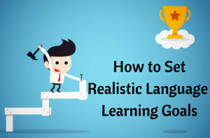 How to Set Realistic Korean Language Learning Goals