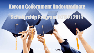 2018 Global Korea Scholarship – NIIED KGSP Undergraduate Scholarship