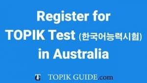 TOPIK test in Australia