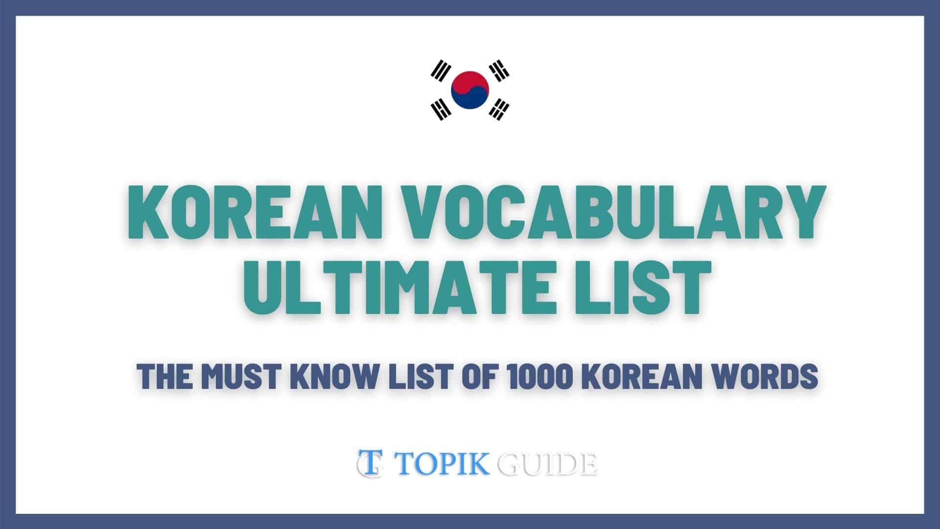 Korean Vocabulary Ultimate List TOPIK GUIDE